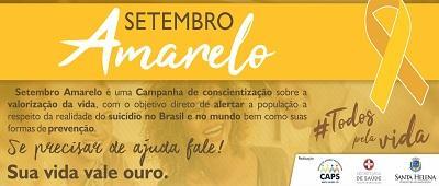 """Com o tema """"Setembro Amarelo. Mês de Valorização à Vida"""", campanha será desenvolvida em Santa Helena"""